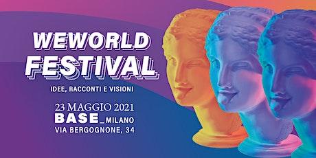 WeWorld Festival - Prima le donne e i bambini. Un mondo di abusi biglietti