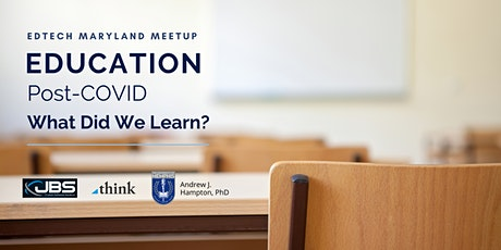 Education Post-COVID: What Did We Learn? tickets