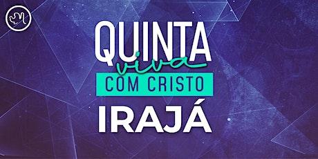 Quinta Viva com Cristo  13 maio | Irajá ingressos