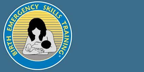 Birth Emergency Skills Training (B.E.S.T) Workshop tickets