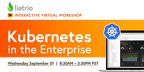 Liatrio's Virtual Ignite Lab — Kubernetes in the Enterprise (09/01/2021) tickets