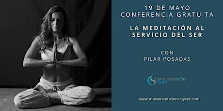 LA MEDITACIÓN AL SERVICIO DEL SER entradas