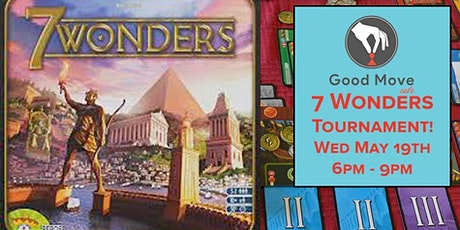 7 Wonders Tournament May 19th! tickets