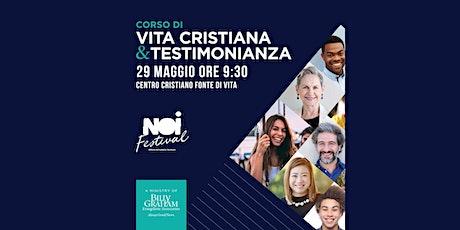 Corso di vita cristiana e testimonianza biglietti