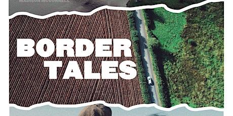 Border Tales – Film Premiere tickets