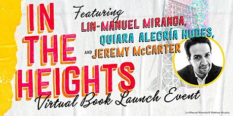 Lin-Manuel Miranda & Guests:  In the Heights Virtual Book Launch Event tickets