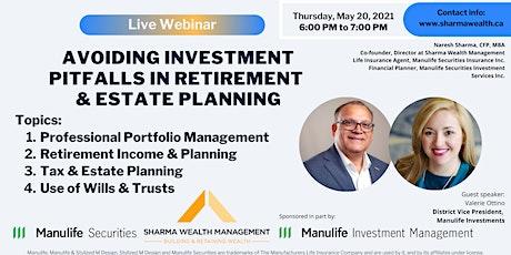 Avoiding Investment Pitfalls in Retirement & Estate Planning tickets