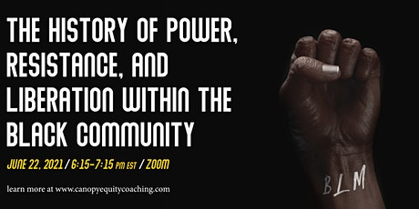 The History of Power, Resistance, and Liberation within the Black Community tickets
