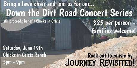 Down the Dirt Road Concert Series - Journey Revisited! tickets