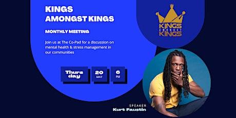 Kings Amongst Kings May Meet-Up! tickets