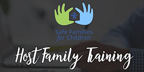 Safe Families Session 3: July Host Family Training tickets