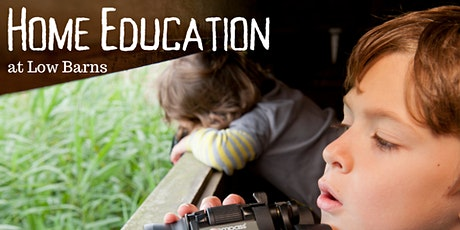 Home Education at Low Barns tickets