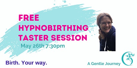 Free Online Hypnobirthing Taster  Session May  26th tickets