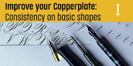 Improving your Copperplate - Consistency in basic shapes tickets
