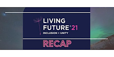 Living Future Recap - Chicago Perspectives tickets