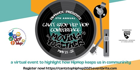 Can't Stop Hip Hop: Moving Together (5th Annual Conference at Harvard) tickets