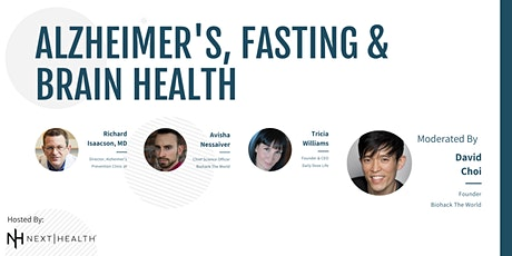 Alzheimer's, Fasting & Brain Health - The Best Brain Hacks are Free tickets