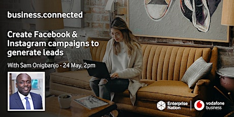 business.connected: Create Facebook & Instagram campaigns to generate leads tickets
