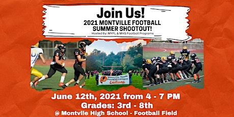 2021 Montville Football Summer Shootout ! tickets