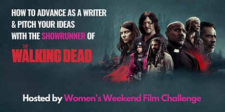 """How to advance as a writer & pitch ideas with """"The Walking Dead"""" showrunner tickets"""