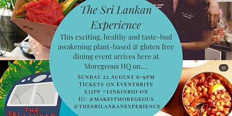 The Sri Lankan Experience Supper Club Evening - Superb Plant Based Cooking tickets