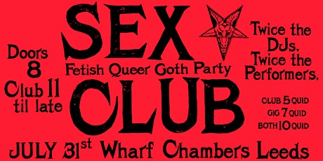SEX CLUB  #5:  Black Mass /  With SIDEWALKS AND SKELETONS tickets