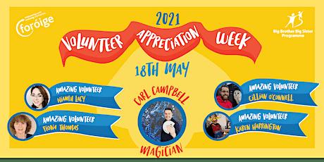Foróige's Volunteer Appreciation Week- celebrating magical volunteers tickets