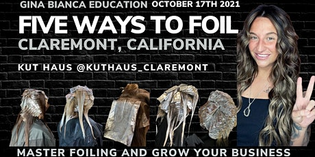 Five Ways to Foil Claremont, California tickets