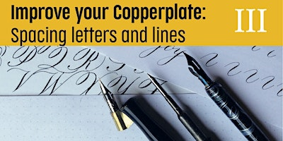 Improving your Copperplate – Spacing letters and lines