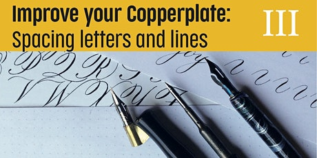 Improving your Copperplate - Spacing letters and lines tickets