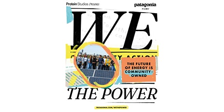 Protein Studios Presents: Patagonia  We The Power Screening [Slot 1 - 6pm] tickets
