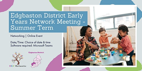 Edgbaston District Early Years Network Meeting - Summer Term tickets