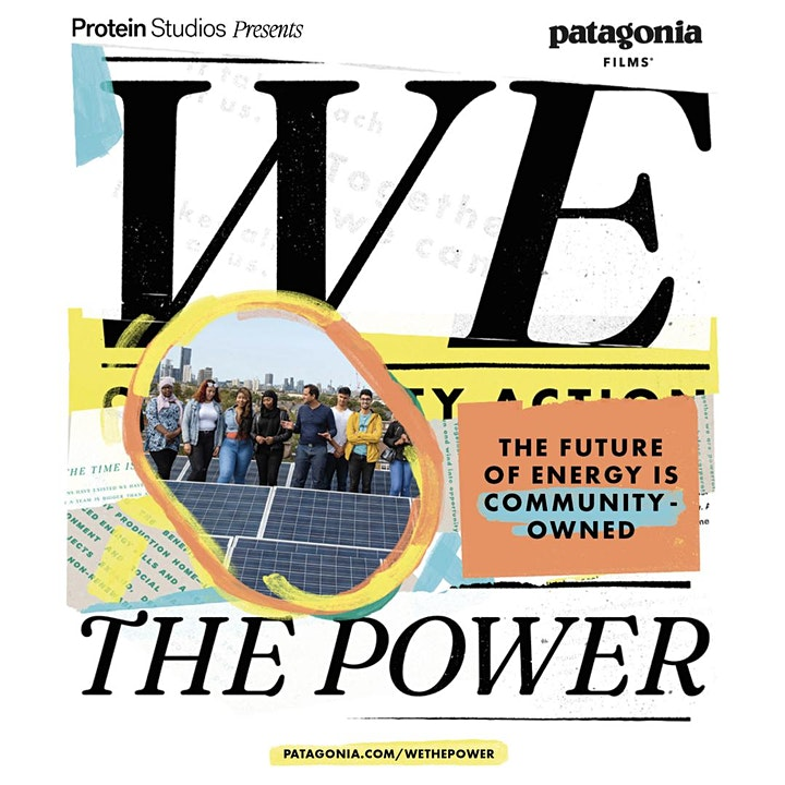Protein Studios Presents: Patagonia We The Power Screening [Slot 2 - 7pm] image