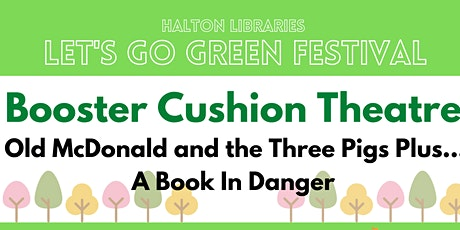 Let's Go Green festival - Booster Cushion Theatre: Book in Danger tickets