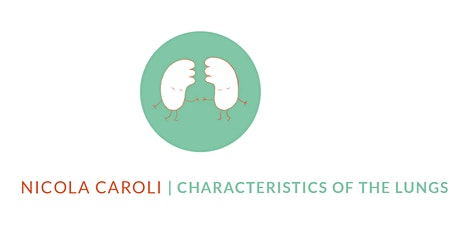 Characteristics of the Lungs tickets