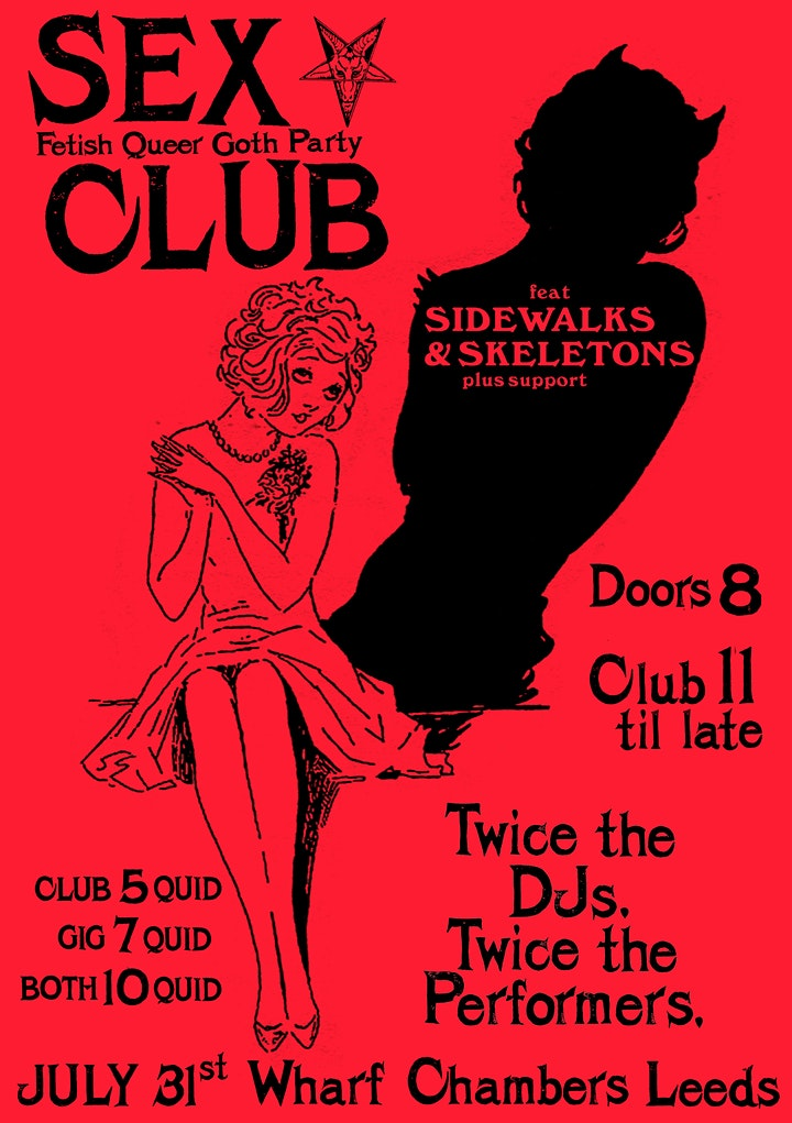 SEX CLUB  #5:  Black Mass /  With SIDEWALKS AND SKELETONS image
