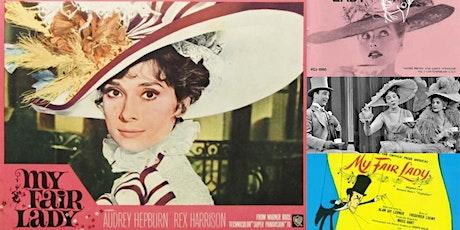 'My Fair Lady: An Analysis of a Broadway Masterpiece' Webinar tickets
