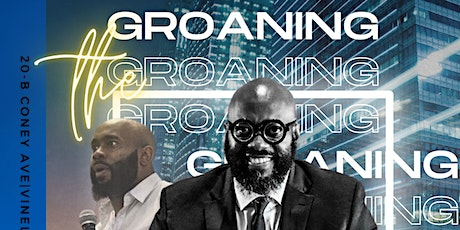The GROANING! tickets
