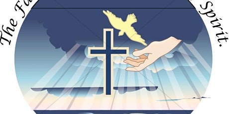 The Most Holy Trinity Sunday, May 30, 2021, 8:00 am tickets