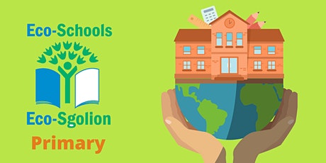 Eco-Schools Programme for Primary Schools tickets