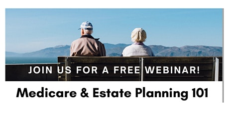 Medicare & Estate Planning 101 tickets