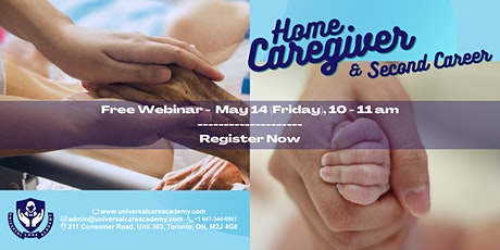 Caregiver & Second Career Free Webinar May 14 tickets