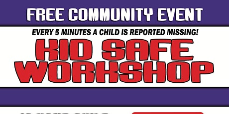 Kid Safe Workshop - Free Community Event tickets