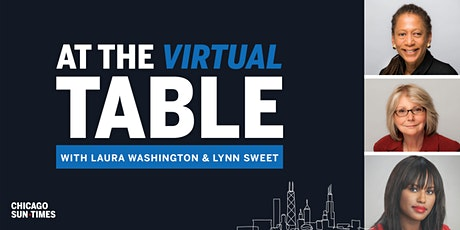 At the Virtual Table with Laura Washington and Lynn Sweet biglietti