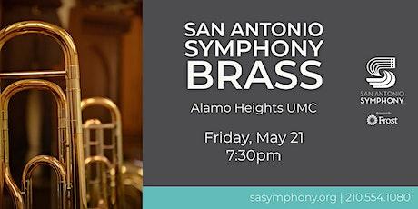 San Antonio Symphony  Brass tickets