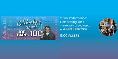 Celebrating 'Yosl':  The Legacy of Joe Papp; A Musical Celebration tickets