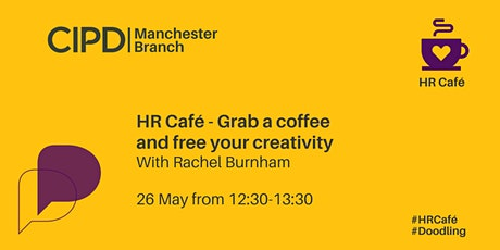 HR Café -  Grab a coffee and free your creativity tickets