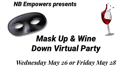 Mask Up & Wine Down  Virtual  Party tickets