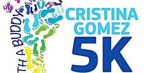 Cristina Gomez 5K Run/Walkathon