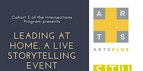 Leading at Home. A Live Storytelling Event tickets